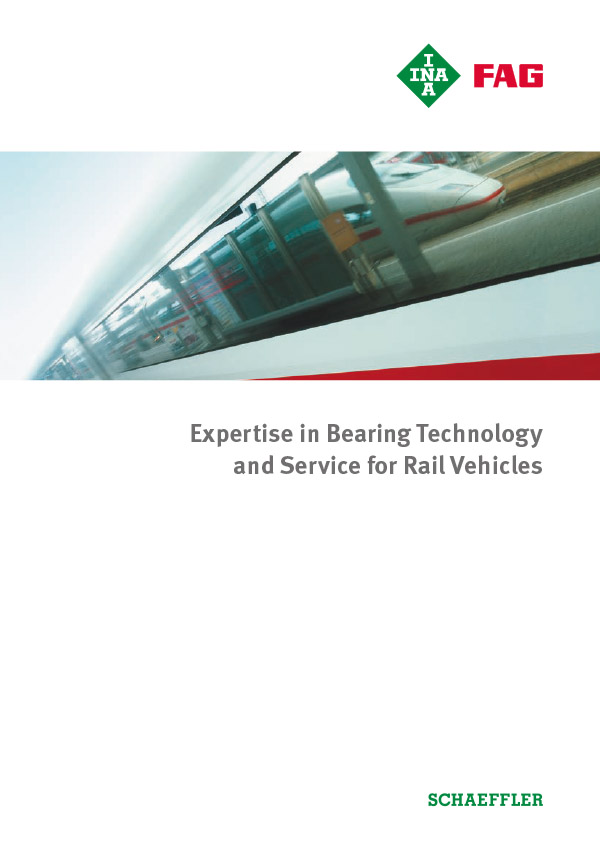 Expertise in Bearing Technology and Service for Rail Vehicles